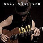 Andy Clayburn 13x13