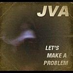 J.V.A. Let's Make A Problem