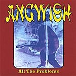Angwish All The Problems - Ep