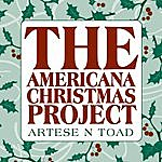 Artese N Toad The Americana Christmas Project