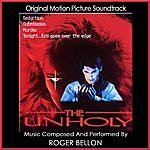 Roger Bellon The Unholy (Original Motion Picture Soundtrack)