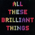 Ariel Aparicio All These Brilliant Things