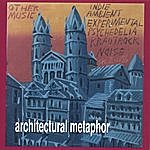 Architectural Metaphor Other Music