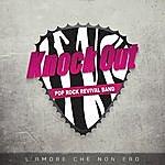 Knockout L'amore Che Non Ero