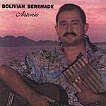 Antonio Bolivian Serenade