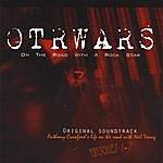Anthony Crawford Otrwars Soundtrack