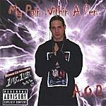 Aod My Pain In A Pen & Bonus CD 1mic 1 Life