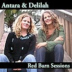 Antara & Delilah Red Barn Sessions