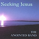 Anointed Seeking Jesus