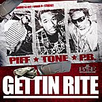 Tone Gettin Rite - Single