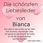 Bianca Die Schönsten Liebeslieder Von Bianca
