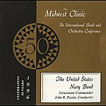 United States Navy Band Midwest Clinic 1996 (The 50th Annual) - United States Navy Band