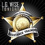 L.G. Wise Tonight (The Anthem) - Single