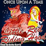 Anita Harris Once Upon A Time: Little Red Riding Hood