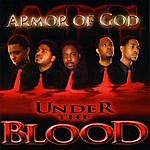 Armor Of God Under The Blood