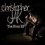 Christopher Jak Folk Ep