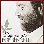 Bob Bennett Christmastide