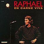 Raphael En Carne Viva
