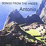 Antonio Songs From The Andes