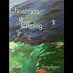 Jenny Taylor Christmas Is Coming