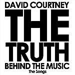 David Courtney The Truth Behind The Music (The Songs)