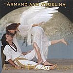 Armand & Angelina Kissed By An Angel