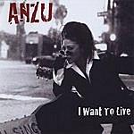 Anzu I Want To Live