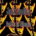 Jack Radics Suffer In Silence