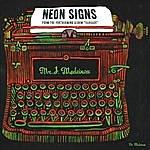 Mr. J Medeiros Neon Signs Single