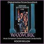 Roger Bellon Waxwork (Original Motion Picture Soundtrack)