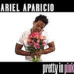 Ariel Aparicio Pretty In Pink