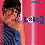 Lola Lola 3