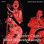 Xavier Cugat & His Orchestra 16 Most Requested Songs