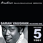 Sarah Vaughan He Divine One
