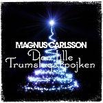 Magnus Carlsson Den Lille Trumslagarpojken