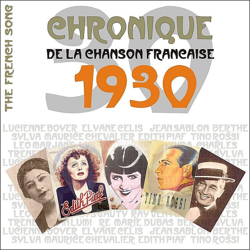 Cover Art: The French Song - Chronique De La Chanson Française (1930), Vol. 7