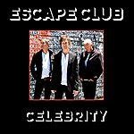 Escape Club Celebrity