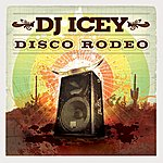 DJ Icey Disco Rodeo (Continuous Dj Mix By Dj Icey)