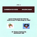 Amazing Amar Caribbean So Good