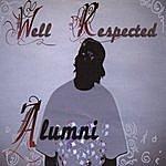 Alumni Well Respected