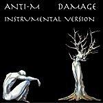 Anti-M Damage (Instrumental Version)