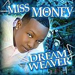 Miss Money Dreamweaver