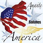 Michael Amante Amante Salutes America