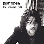 Stuart Anthony The Colourful Truth