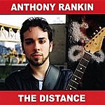Anthony Rankin The Distance
