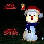 Jack Jezzro Tender Tennessee Christmas - Single