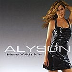 Alyson Here With Me