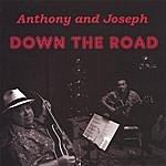 Anthony Joseph Down The Road