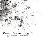 Crash Convention The Perfect Constable