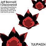 Jeff Bennett I Discovered